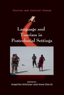 Language and Tourism in Postcolonial Settings, Paperback / softback Book