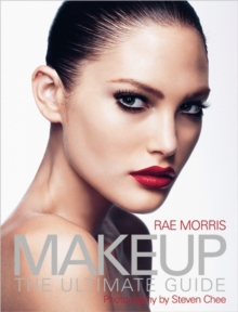 Makeup : The Ultimate Guide, Paperback / softback Book