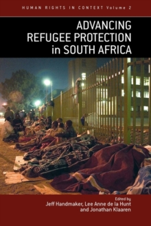 Advancing Refugee Protection in South Africa, Paperback Book