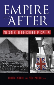 Empire and After : Englishness in Postcolonial Perspective, Paperback / softback Book