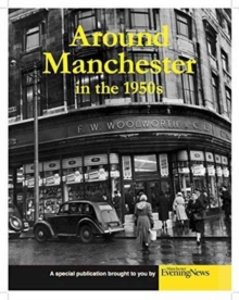 Around Manchester in the 1950's, Paperback Book
