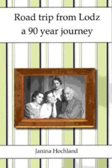 Road Trip from Lodz : a 90 year journey, Paperback Book