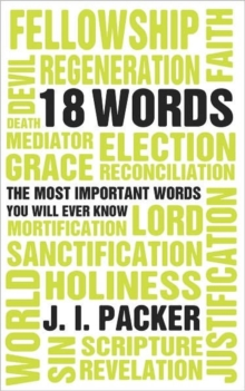 18 Words : The Most Important Words you will Ever Know, Paperback / softback Book