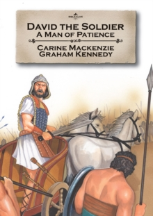David the Soldier : A man of patience, Paperback Book