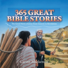 365 Great Bible Stories : The Good News of Jesus from Genesis to Revelation, Hardback Book