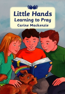 Little Hands Learning to Pray, Hardback Book