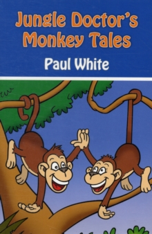 Jungle Doctor's Monkey Tales, Paperback / softback Book