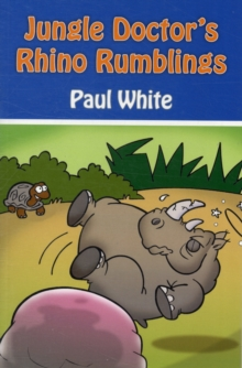 Jungle Doctor's Rhino Rumblings, Paperback / softback Book