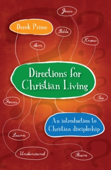 Directions for Christian Living : A spiritual action plan for growth, Paperback / softback Book