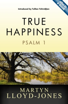True Happiness : Psalm 1, Paperback Book