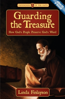 Guarding the Treasure : How God's People Preserve God's Word, Paperback / softback Book