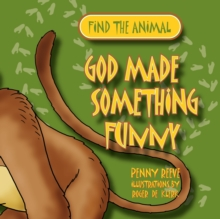 God Made Something Funny, Paperback Book