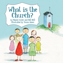 What is the Church?, Paperback / softback Book