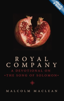 Royal Company : a Devotional on the Song of Solomon, Paperback Book
