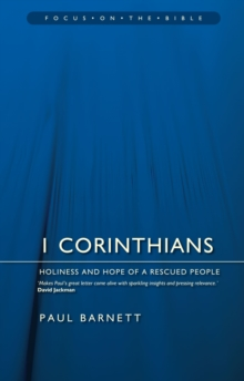 1 Corinthians : Holiness and Hope of a Rescued People, Paperback / softback Book