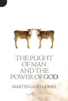Plight of Man And the Power of God, Paperback / softback Book