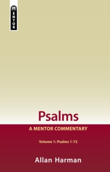 Psalms Volume 1 (Psalms 1-72) : A Mentor Commentary, Hardback Book
