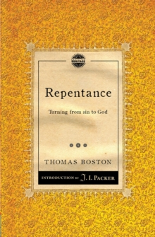 Repentance : Turning from sin to God, Paperback / softback Book