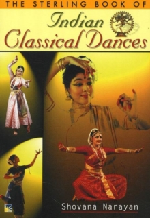 The Sterling Book of Indian Classical Dances, Paperback Book
