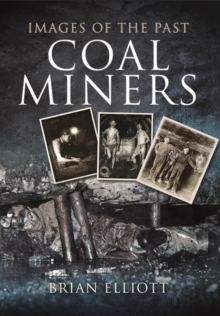 Images of Coalminers, Paperback / softback Book
