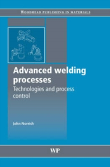 Advanced Welding Processes, Hardback Book