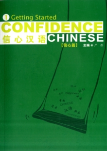 Confidence Chinese Vol.1: Getting Started, Paperback Book