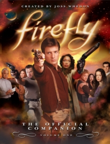 Firefly : The Official Companion, Paperback / softback Book