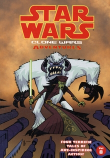 Star Wars - Clone Wars Adventures : v. 8, Paperback / softback Book