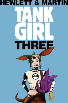 Tank Girl - Tank Girl 3 (Remastered Edition), Paperback / softback Book