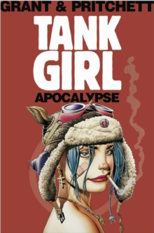 Tank Girl: Apocalypse Remastered Edn, Paperback Book