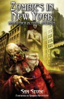 Zombies in New York and Other Bloody Jottings, Paperback Book