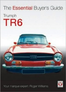 Triumph TR6 : The Essential Buyer's Guide, Paperback / softback Book