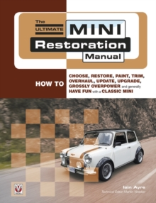 The Ultimate Mini Restoration Manual, Paperback Book