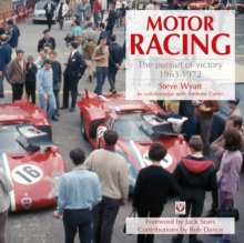 Motor Racing : The Pursuit of Victory 1963 to 1972, Paperback Book