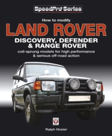 How to Modify Land Rover Discovery Defender & Range Rover, Paperback / softback Book