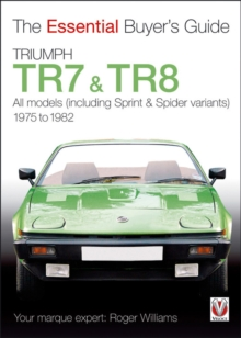 Triumph TR7 and TR8, Paperback / softback Book