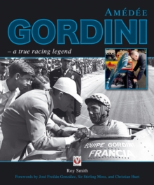 Amedee Gordini : A True Racing Legend, Hardback Book