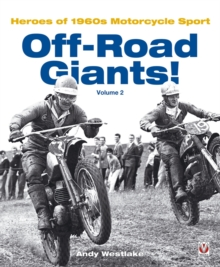 Off-road Giants! : Heroes of 1960s Motorcycle Sport v. 2, Hardback Book