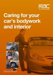 Caring for Your Car's Bodywork and Interior, Paperback Book