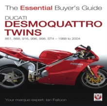 Ducati Desmoquattro Twins - 851, 888, 916, 996, 998, St4, 1988 to 2004 : The Essential Buyer's Guide, Paperback Book