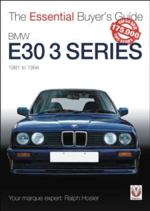 BMW E30 3 Series 1981 to 1994 : The Essential Buyer's Guide, Paperback Book