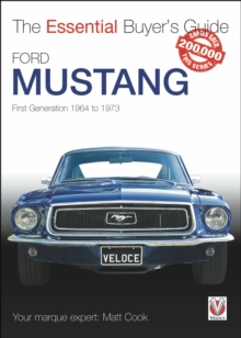 Ford Mustang - First Generation 1964 to 1973 : The Essential Buyer's Guide, Paperback Book