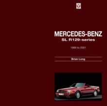 Mercedes-Benz SL : R129-Series 1989 to 2001, Hardback Book
