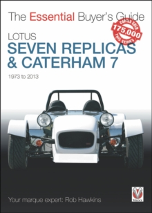 The Essential Buyers Guide Lotus Seven Replicas and Caterham, Paperback / softback Book