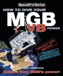 How to Give Your MGB V8 Power - Third Edition, EPUB eBook