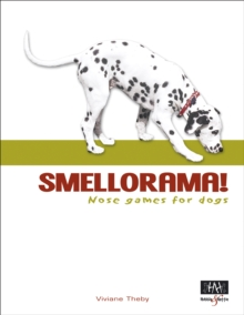 Smellorama! - Nose games for dogs, EPUB eBook