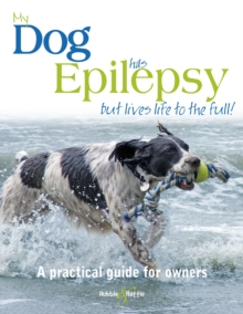 My Dog Has Epilepsy ... but Lives Life to the Full! : .., Paperback Book