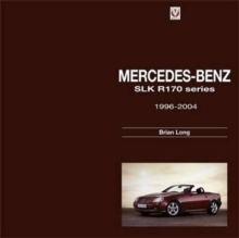 Mercedes-Benz SLK : R170 Series 1996-2004, Hardback Book