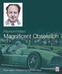Raymond Mays' Magnificent Obsession, Hardback Book