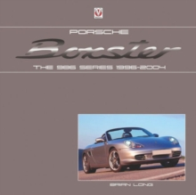 Porsche Boxster: the 986 Series 1996 - 2004, Hardback Book